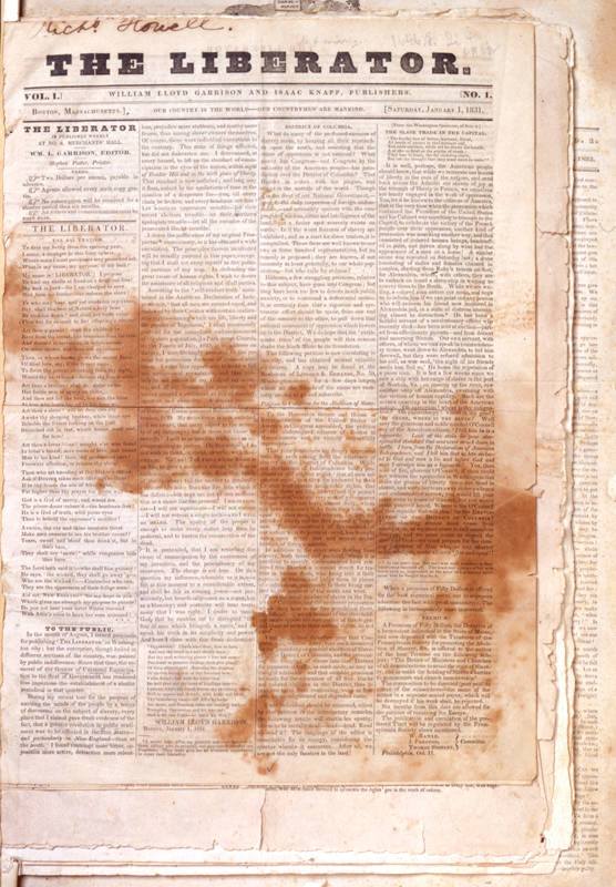 """Abolitionist William Lloyd Garrison established the radical newspaper The Liberator in 1831. Although its circulation was only about 3,000, and three-quarters of subscribers were African Americans in 1834, the newspaper earned nationwide notoriety for its uncompromising advocacy of """"immediate and complete emancipation of all slaves"""" in the United States. Lloyd's rhetoric was radical and inflammatory, meant to provoke and astonish northerners with the gruesome nature of slavery. The Liberator faced harsh resistance from several state legislatures, local groups, and prominent individuals from the South."""